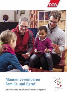 DGB_Broschüre_Männer vereinbaren Familie und Beruf