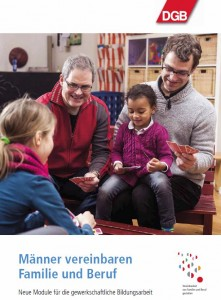 DGB_Broschüre_Männer vereinbaren Familie </p srcset=